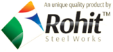 ROHIT STEEL WORKS